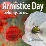 Armistice Day, then and now 100 years later.